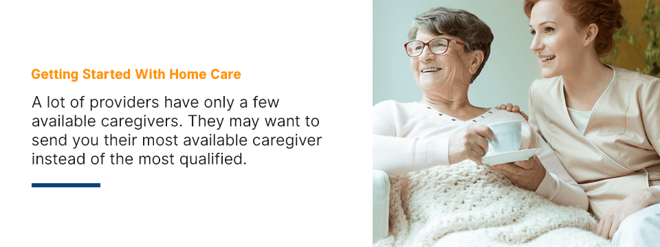 how to get started with home care